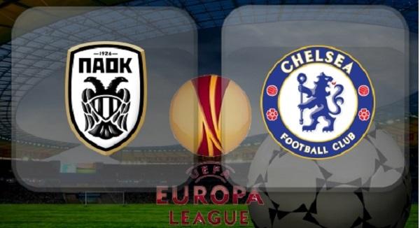 Nhận định Chelsea vs PAOK