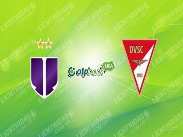 Nhận định Ujpest vs Debreceni VSC, 00h00 ngày 10/06