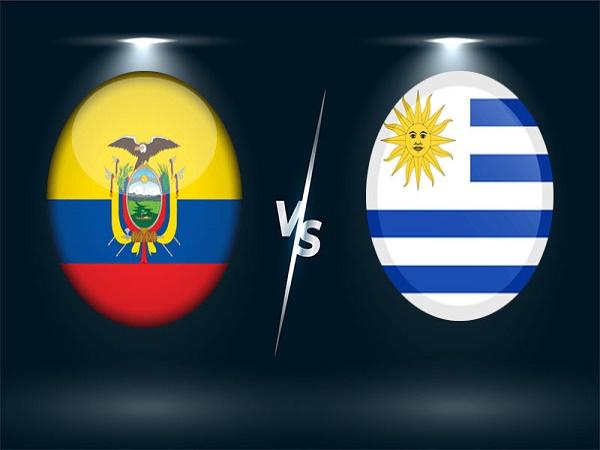 Nhận định Ecuador vs Uruguay 04h00, 14/10 - Vòng loại World Cup 2022