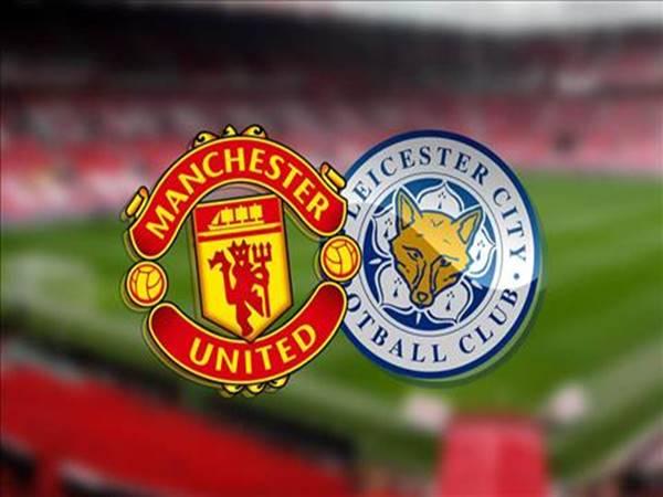 Soi kèo Man Utd vs Leicester City, 0h00 ngày 12/5