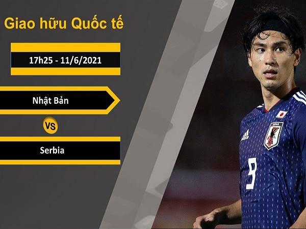Soi kèo Nhật Bản vs Serbia – 17h25 11/06/2021, Giao hữu quốc tế